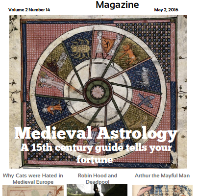 The Medieval Magazine: Medieval Astrology (Volume 2 Issue 14)