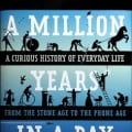 BOOK REVIEW: A Million Years in a Day – Greg Jenner