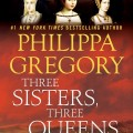 Book Review: Three Sisters, Three Queens