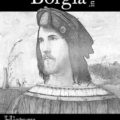 Cesare Borgia in a Nutshell: Book Tour and Giveaway!