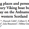 Assembling places and persons: a tenth-century Viking boat burial from Swordle Bay on the Ardnamurchan peninsula, western Scotland