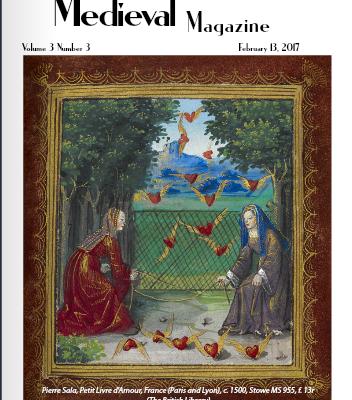 The Medieval Magazine: Be My Medieval Valentine (Volume 3, Issue 3)