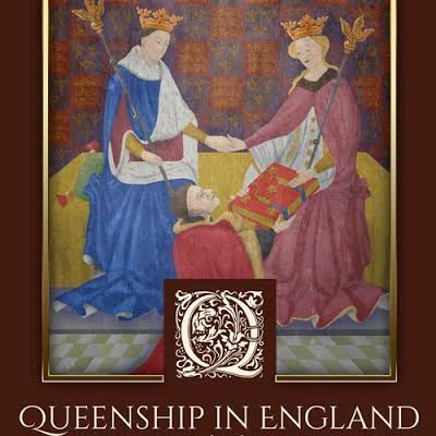 Queenship in England: 1308-1485 Gender and Power in the Late Middle Ages: Book Tour and Giveaway!