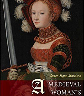 Book Review: A Medieval Woman's Companion by Susan Signe Morrison