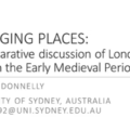 Changing Places: a comparative discussion of London and Tours in the Early Medieval Period