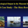 Archaeological output in the museum setting: a case study – The Mary Rose