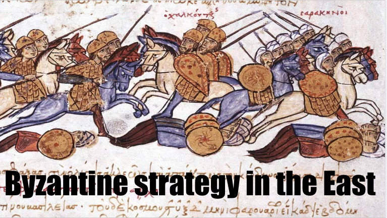 Byzantine strategy in the East