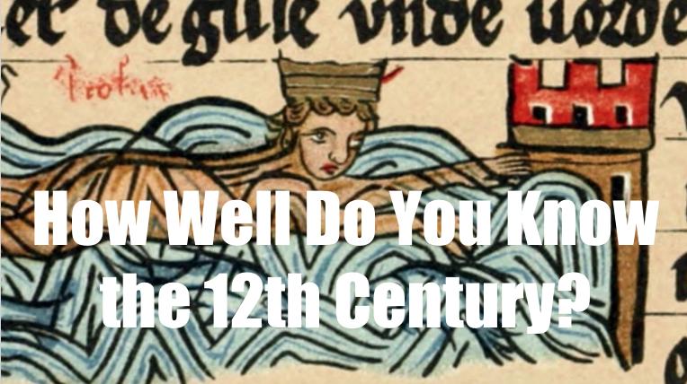 12th century quiz
