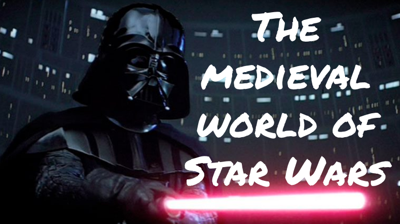 The medieval world of Star Wars