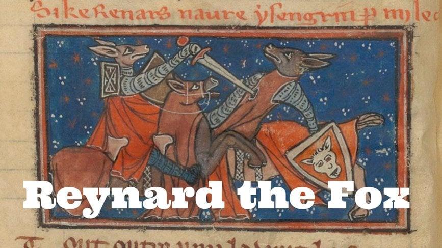 Sir Reynard: The Fox, the Trickster, the Peasant Hero - Medievalists.net