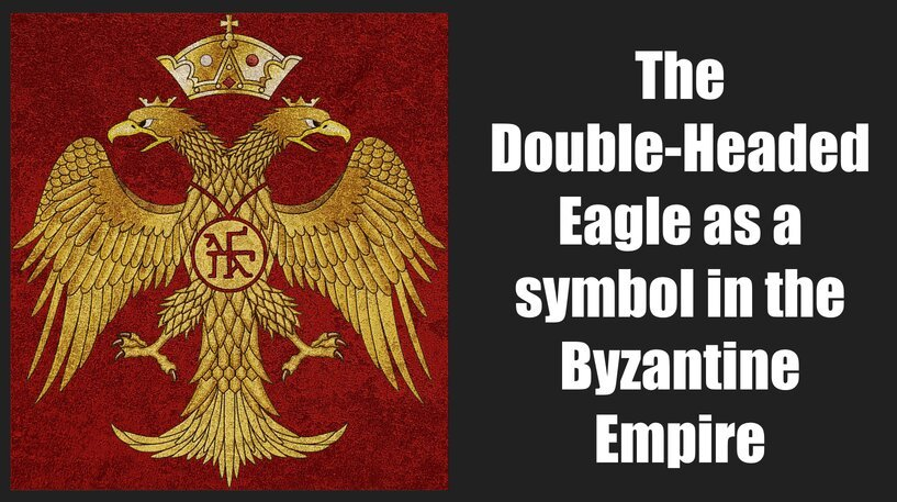The double-headed eagle as a symbol in the Byzantine Empire: myths and realities - Medievalists.net