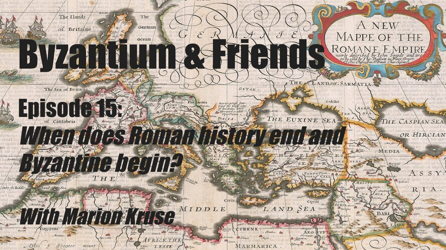 When does Roman history end and Byzantine begin? with Marion Kruse - Medievalists.net
