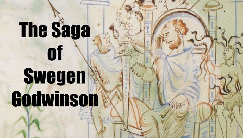 The man who should have lost the Battle of Hastings: The Saga of Swegen Godwinson - Medievalists.net