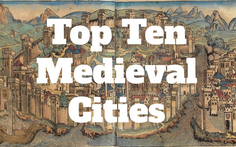 Ten Most Important Cities in the Medieval World - Medievalists.net